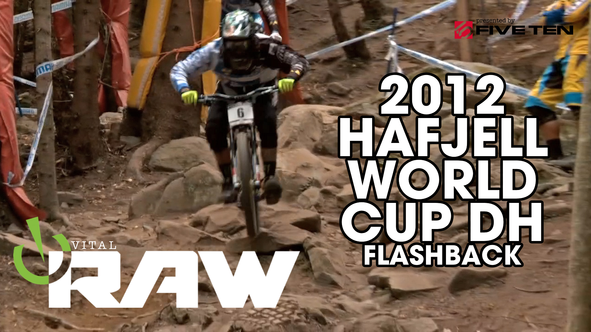 Sam Hill, Steve Peat, Stevie Smith - Vital RAW FLASHBACK - 2013 Hafjell World Cup DH