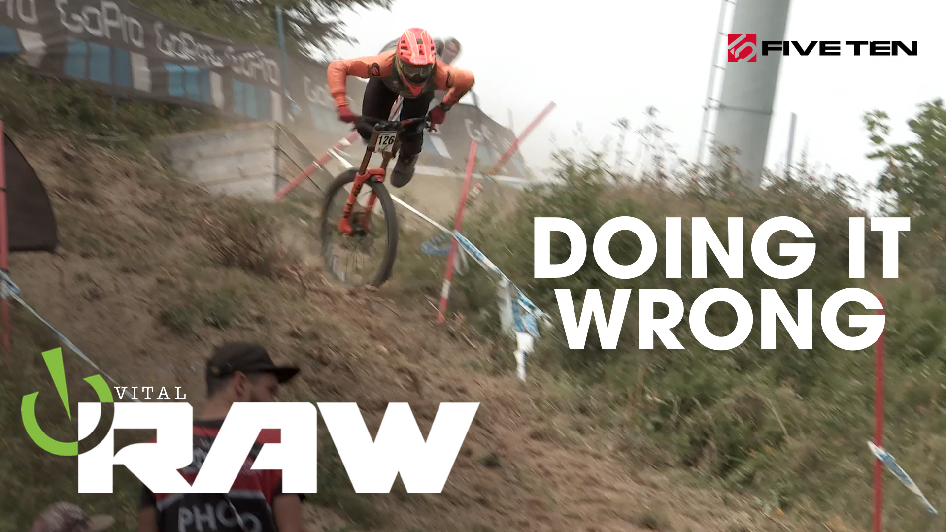 Vital RAW - Doing it Wrong, World Cup DH-style