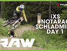VITAL RAW - SCHLADMING #NotARace - iXS Test Session Day 1