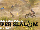 Super SLALOM Saturday - Eagle Bike Park, Idaho