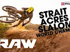 Vital RAW - Strait Acres DUAL SLALOM World Champs