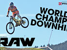 WORLD CHAMPS DH - Vital RAW Leogang Day 1