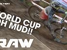 ALL WET - Vital RAW World Cup DH MTB Redux