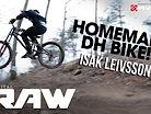ISAK LEIVSSON - Vital RAW on his Handmade DH BIKE