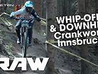 DOWNHILL and WHIP-OFF - Vital RAW, Crankworx Innsbruck