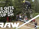 Vital RAW - Les Gets World Cup DH Gnar