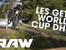 Vital RAW - Les Gets World Cup DH 2