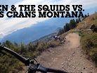 Sven and the Squids vs. Crans-Montana EWS