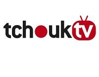 TchoukTV