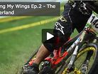 Earning My Wings Ep.2 - The Motherland