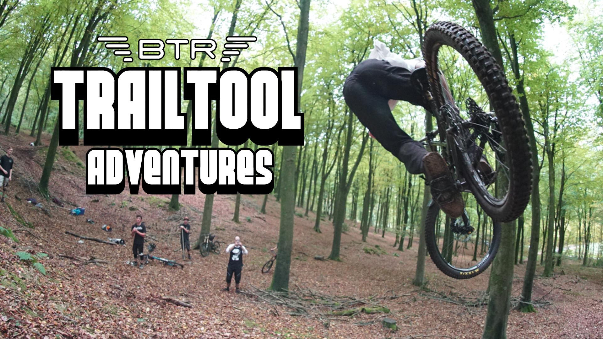 Trail Tool Adventures - BTR