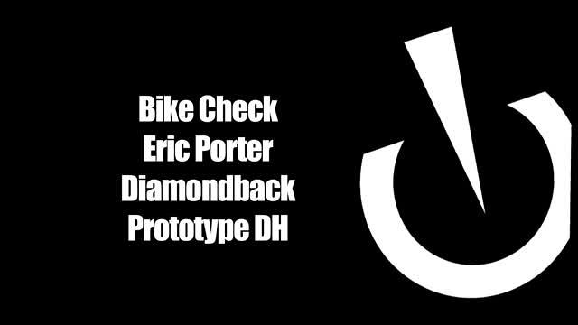 Eric Porter Bike Check