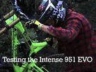 Intense 951 EVO Testing
