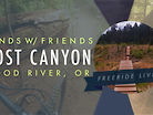 Post Canyon Sends with Friends in Hood River, OR