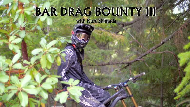 Bar Drag Bounty III with Kurt Shimada