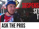 Suspension Setup Tips from the Pros