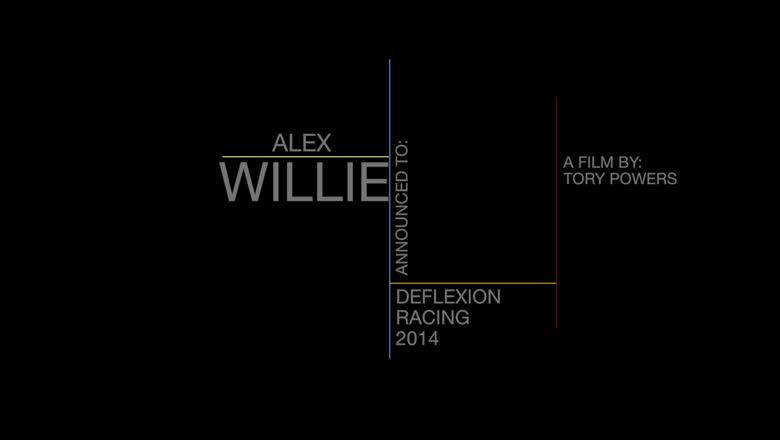 Alex Willie-Deflexion Racing