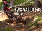 EWS VAL DI FASSA : RACE RECAP