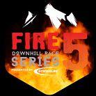 Fire 5 DH Race Series