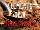 Elements of a Trail Crew - Episode Two: Metal