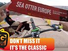 Sea Otter Europe 2017 - Riudarenes, Catalunya, Espana! First Edition
