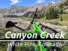 Broken Saddle Mountain :||: Mountain Biking Canyon Creek :||: White Pine Colorado