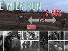 E-BIKE VS MTB // The Milk Run // Ep 001