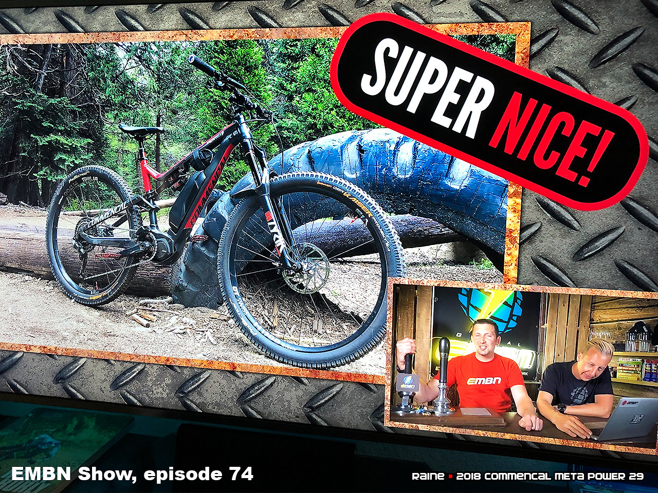 """#EMBN gave my bike a """"Super Nice!"""" for the Bike Vault on the EMBN Show - episode #74, May 29 2019"""