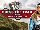 Can You Beat Rachel Atherton at Naming These World Cup Tracks?