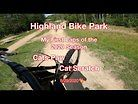 First DH Laps of the Season - Highland Bike Park