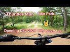 Opening Day 2020 Thunder Mtn Bike Park - Billy Badger