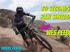 Wes Peebles Shreds Santiago Oaks // Local Riders Friday