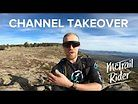 McTrail Rider Channel Takeover | Sendero Seeker Abides
