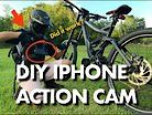DIY iPhone Action Cam for MTB POV