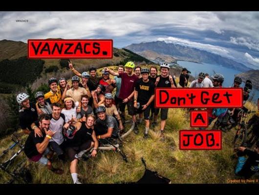 468ebc0ac63 Don't Get a Job - Become a Vanzac - Dylan - Mountain Biking Videos - Vital  MTB