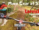More Gnar at 57?!  Riding Larvicide in Squamish BC