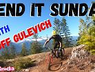 Send It Sunday with @Geoff Gulevich