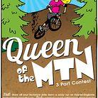 Queen of the MTN