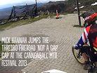 Mick Hannah Hucks the Thredbo Fireroad Gap at the Cannonball Mtb Festival