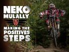Neko Mulally // Making The Positives Steps