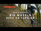 Chris Akrigg: Big Wheels Keep on Turning