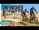 Steve Peat vs. Nicolas Vouilloz - Unfinished Business