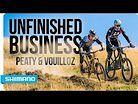 Steve Peat vs. Nicolas Vouilloz - Unfinished Business