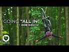 Live To Ride - Going All In | Ft. Rob Welch