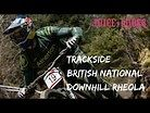 TRACKSIDE RAW Action from National Downhill Series Round 1 at Rheola