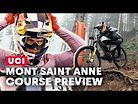 Mont Sainte Anne Course Preview with Finn Iles | UCI DH World Championships 2019