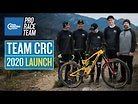 Team CRC 2020 Launch - New Bikes and Gear for Sam Hill and Co