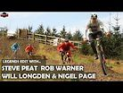 Legends Edit with Steve Peat, Rob Warner, Will Longden & Nigel Page