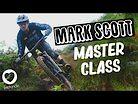 MTB MASTER CLASS with MARK SCOTT - Live To Ride S1E11