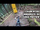 Crankworx Innsbruck Downhill Course Preview